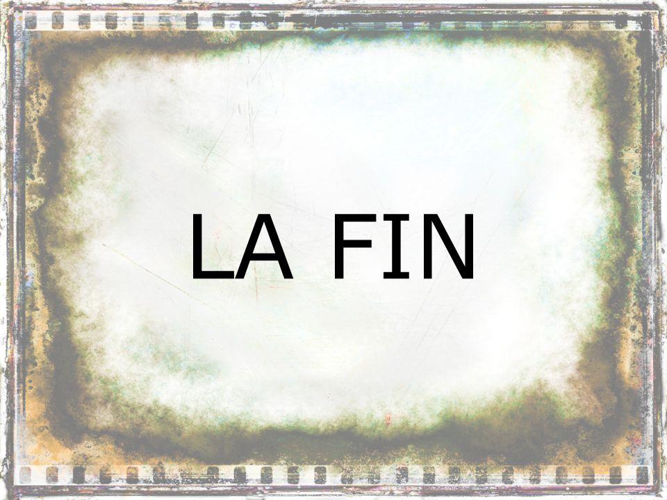 LA FIN