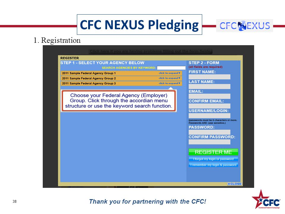 CFC NEXUS Pledging 38 Thank you for partnering with the CFC! 1. Registration