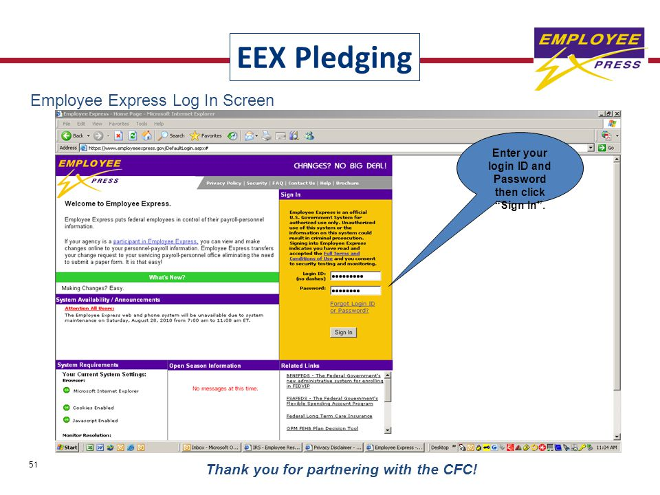 "Employee Express Log In Screen Enter your login ID and Password then click ""Sign In"". EEX Pledging 51 Thank you for partnering with the CFC!"