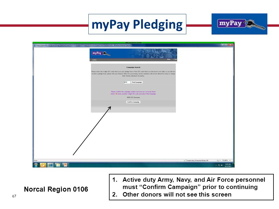 "1.Active duty Army, Navy, and Air Force personnel must ""Confirm Campaign"" prior to continuing 2.Other donors will not see this screen Norcal Region 01"