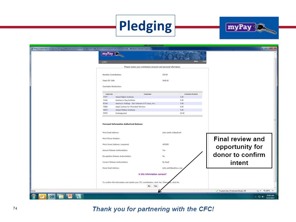 Final review and opportunity for donor to confirm intent Pledging 74 Thank you for partnering with the CFC!
