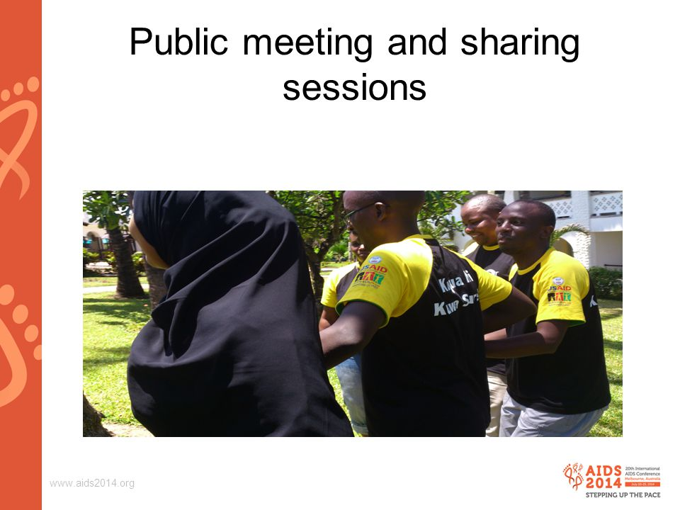 www.aids2014.org Public meeting and sharing sessions