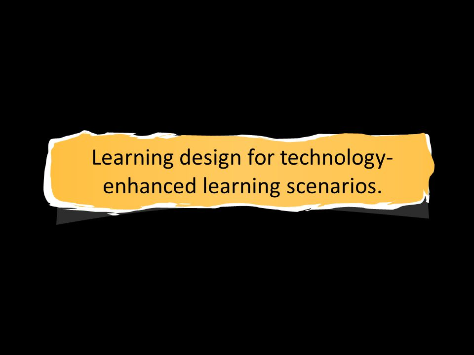 Learning design for technology- enhanced learning scenarios.
