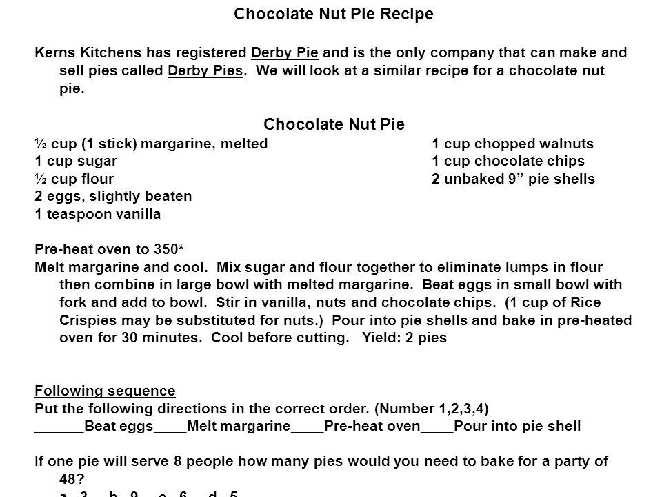 Chocolate Nut Pie Recipe Kerns Kitchens has registered Derby Pie and is the only company that can make and sell pies called Derby Pies.