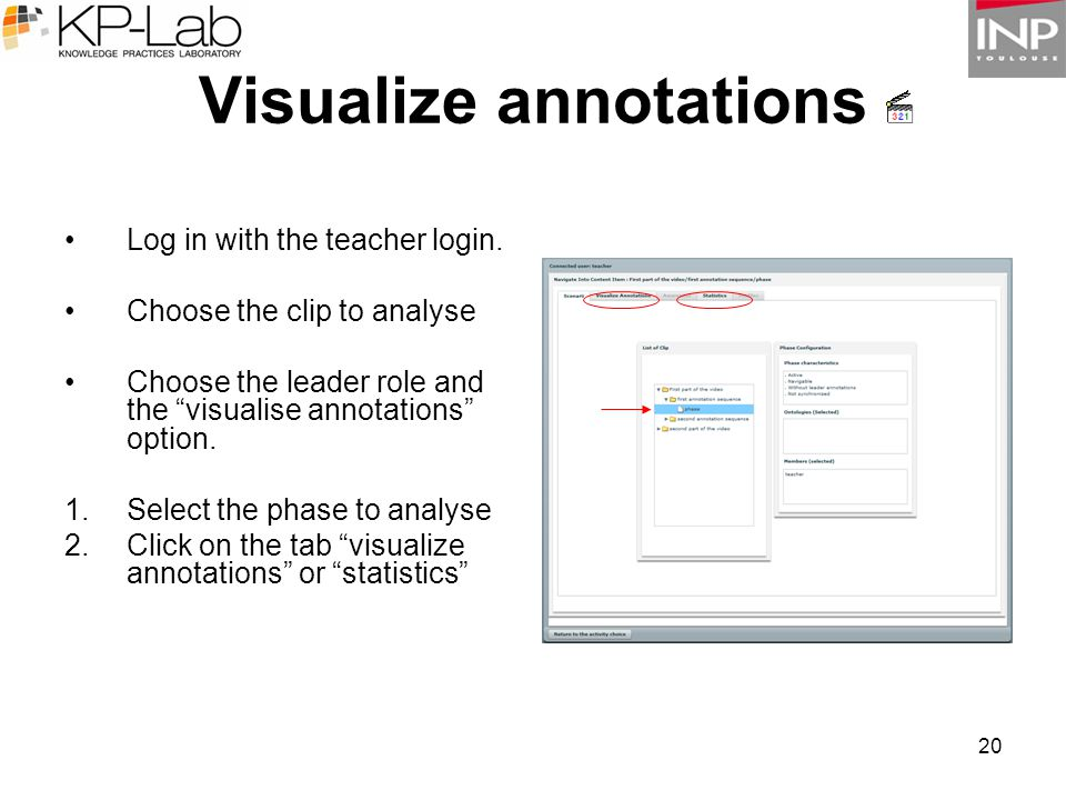 20 Visualize annotations Log in with the teacher login.