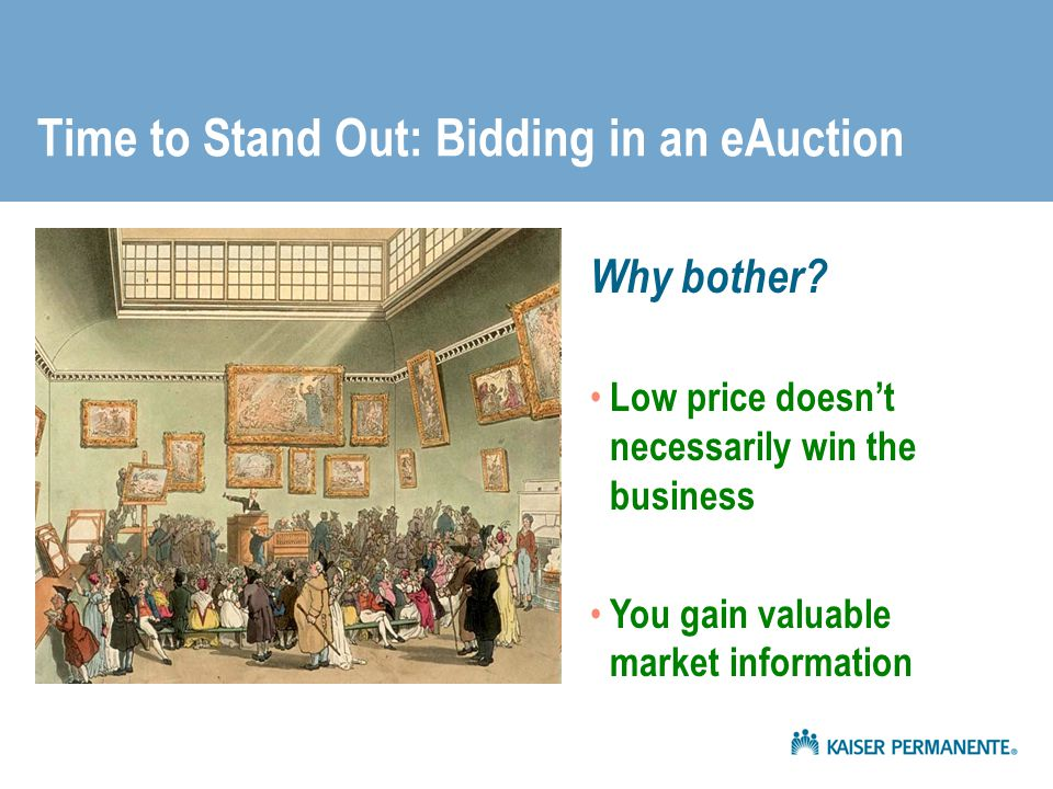 Time to Stand Out: Bidding in an eAuction Why bother.