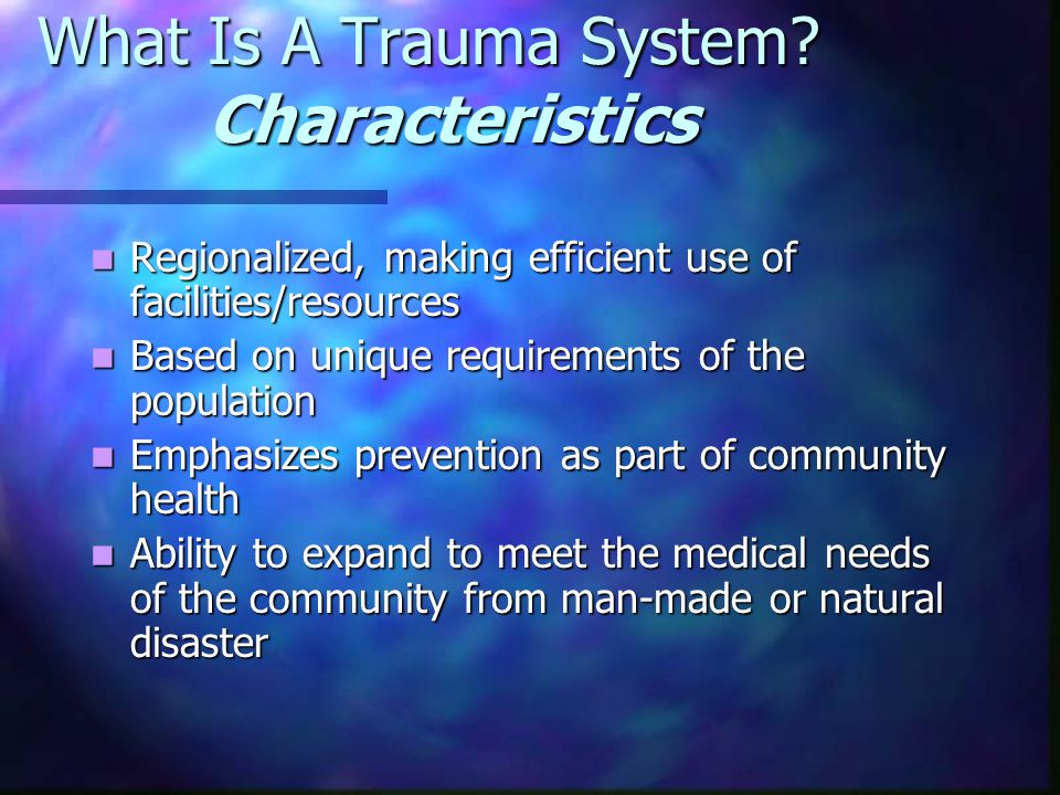 What Is A Trauma System.