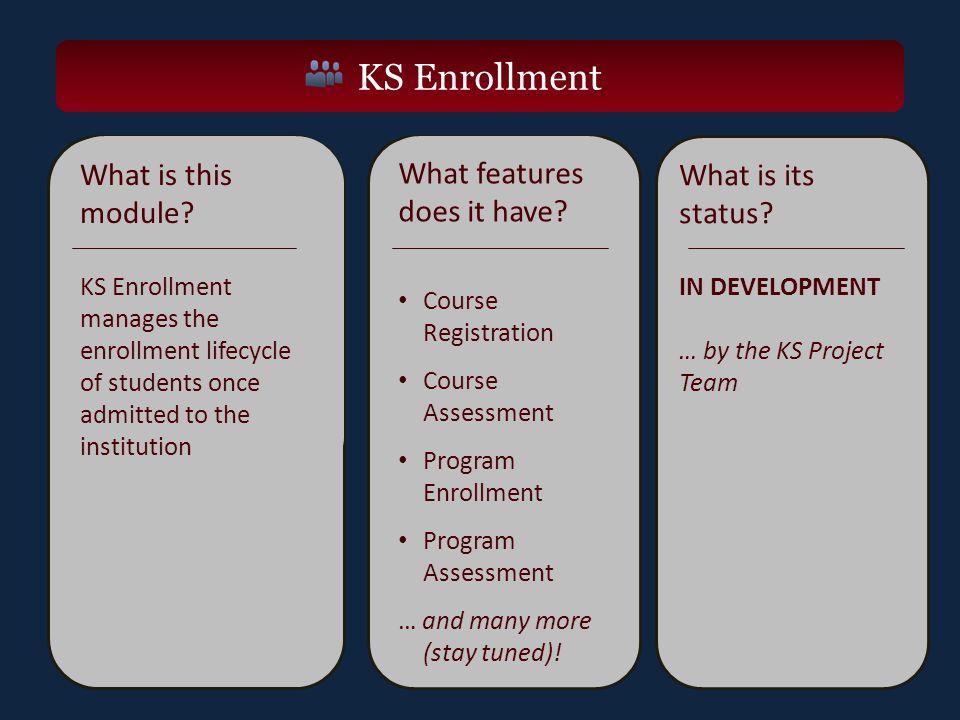KS Enrollment What is this module.