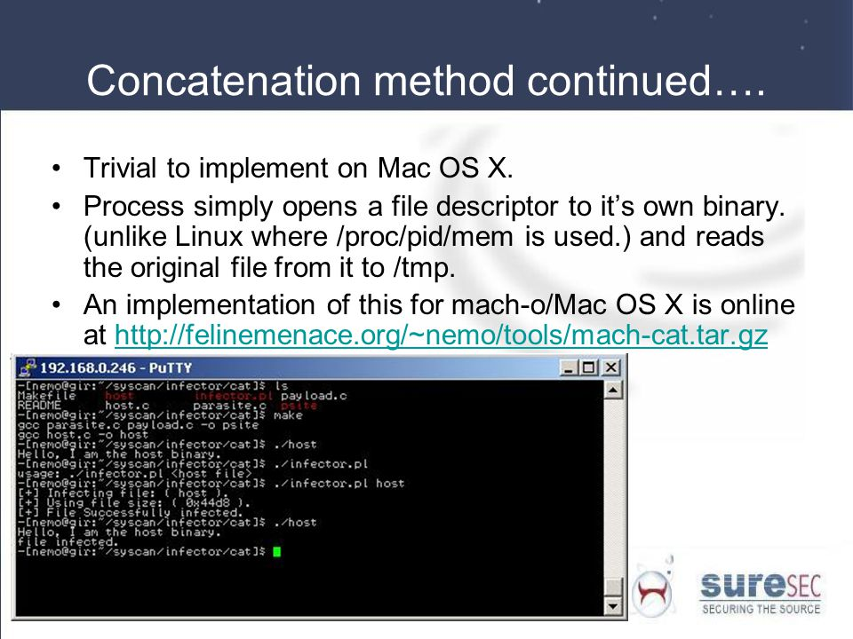 Concatenation method continued…. Trivial to implement on Mac OS X.