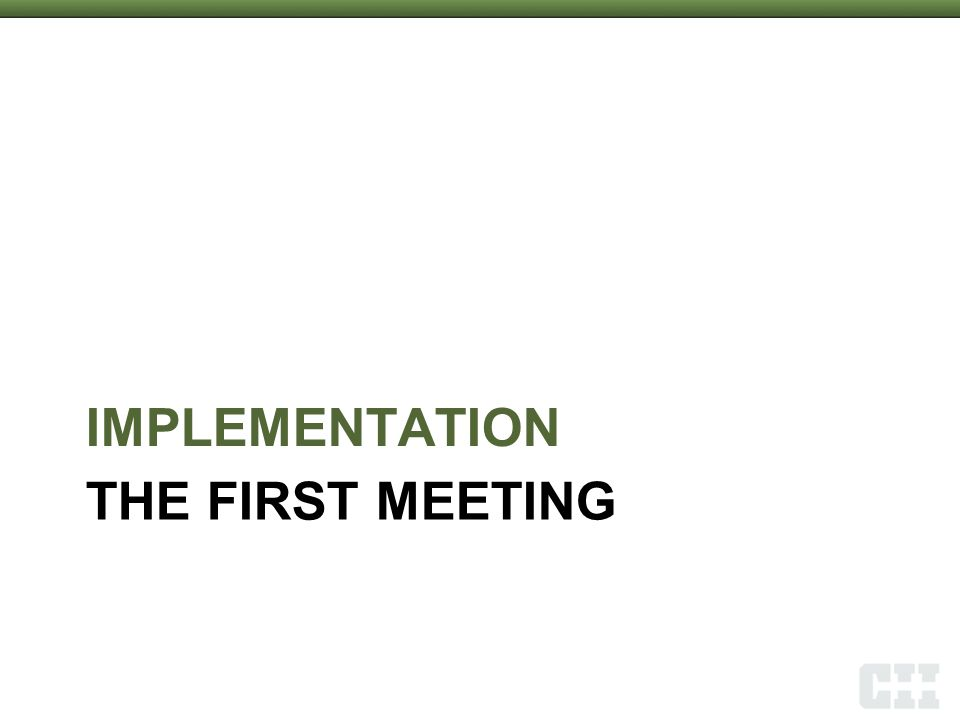 THE FIRST MEETING IMPLEMENTATION 1