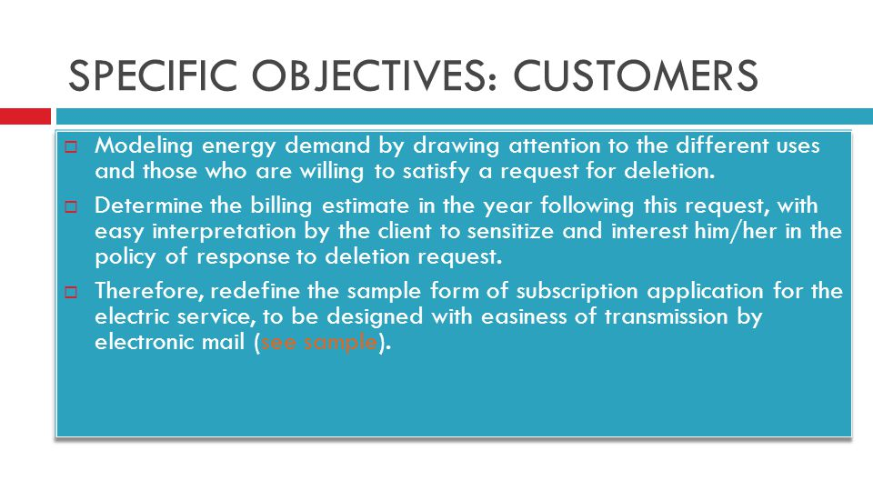 SPECIFIC OBJECTIVES: CUSTOMERS