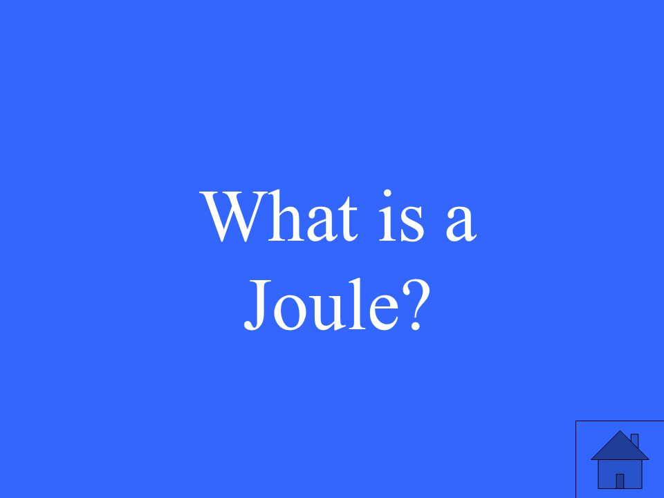 What is a Joule