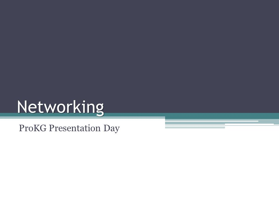 Networking ProKG Presentation Day