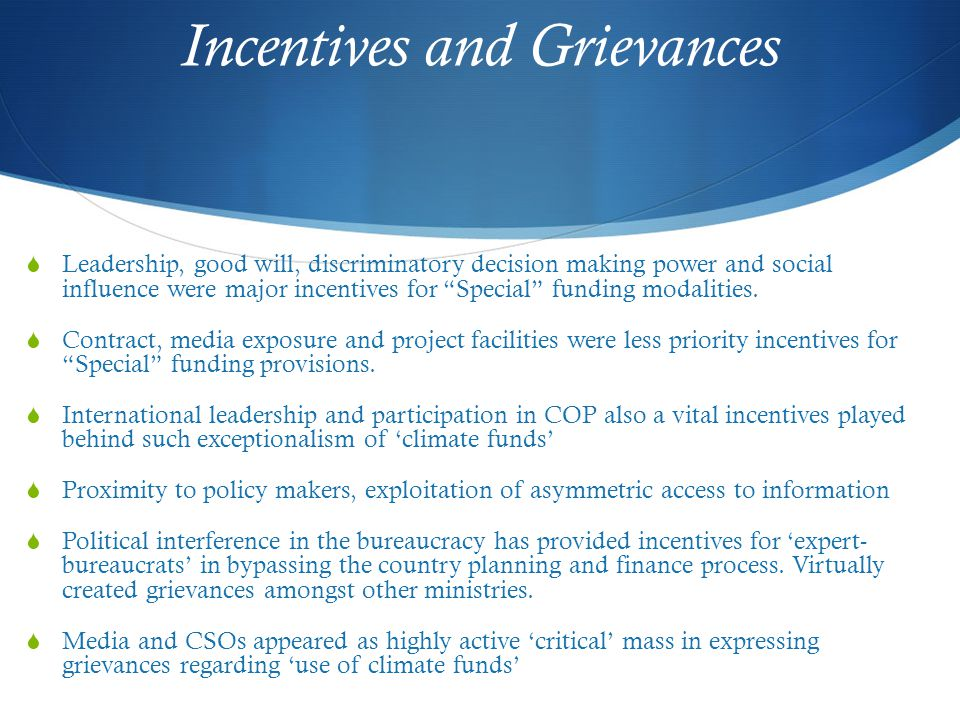 "Incentives and Grievances  Leadership, good will, discriminatory decision making power and social influence were major incentives for ""Special"" fundi"