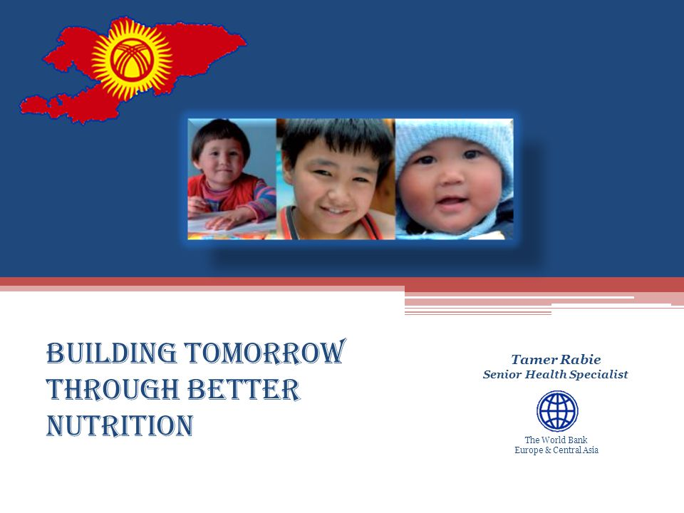 Human Development Europe & Central Asia The World Bank Europe & Central Asia Irrefutable Evidence for Nutrition