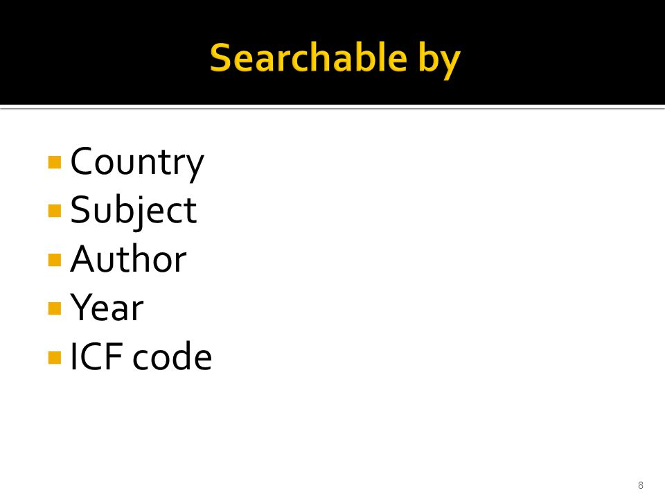  Country  Subject  Author  Year  ICF code 8
