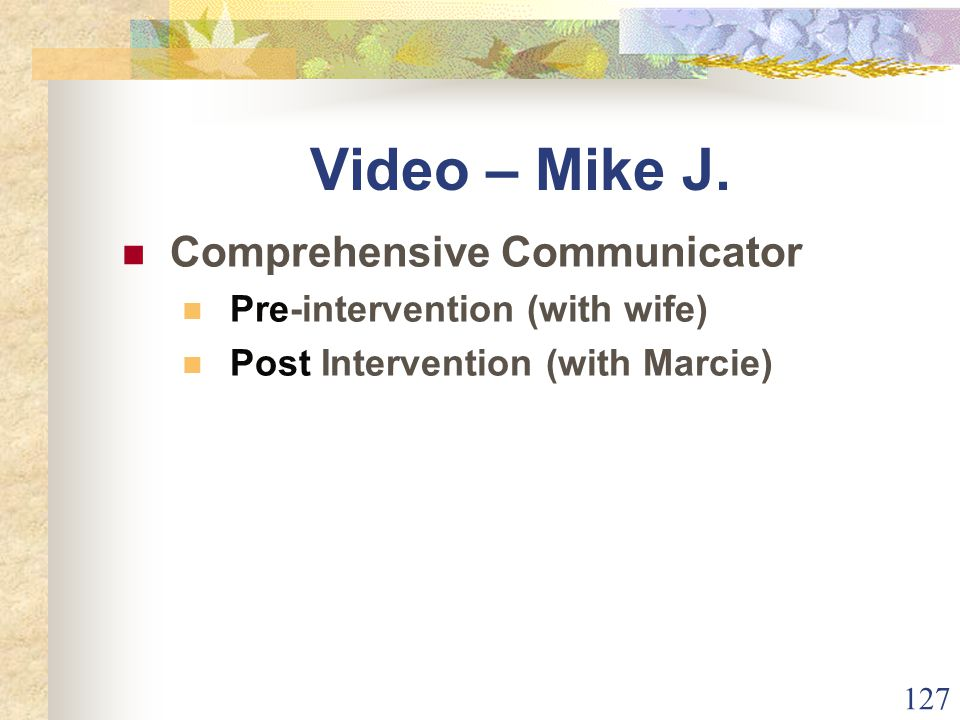 127 Video – Mike J.