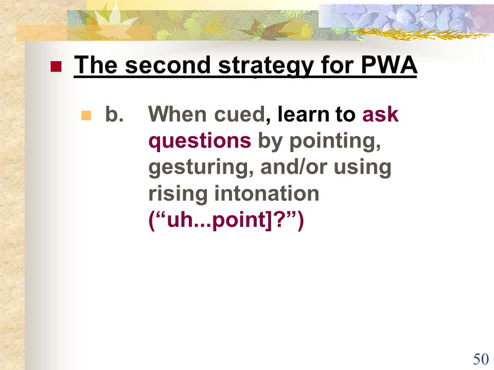 50.The second strategy for PWA b.