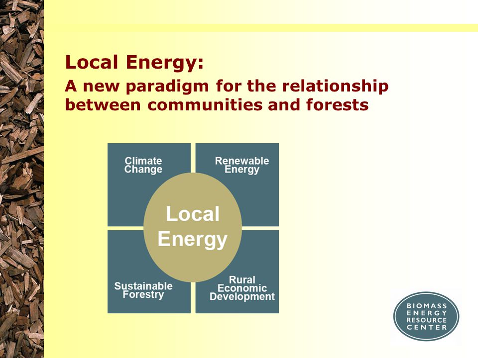 Local Energy: A new paradigm for the relationship between communities and forests
