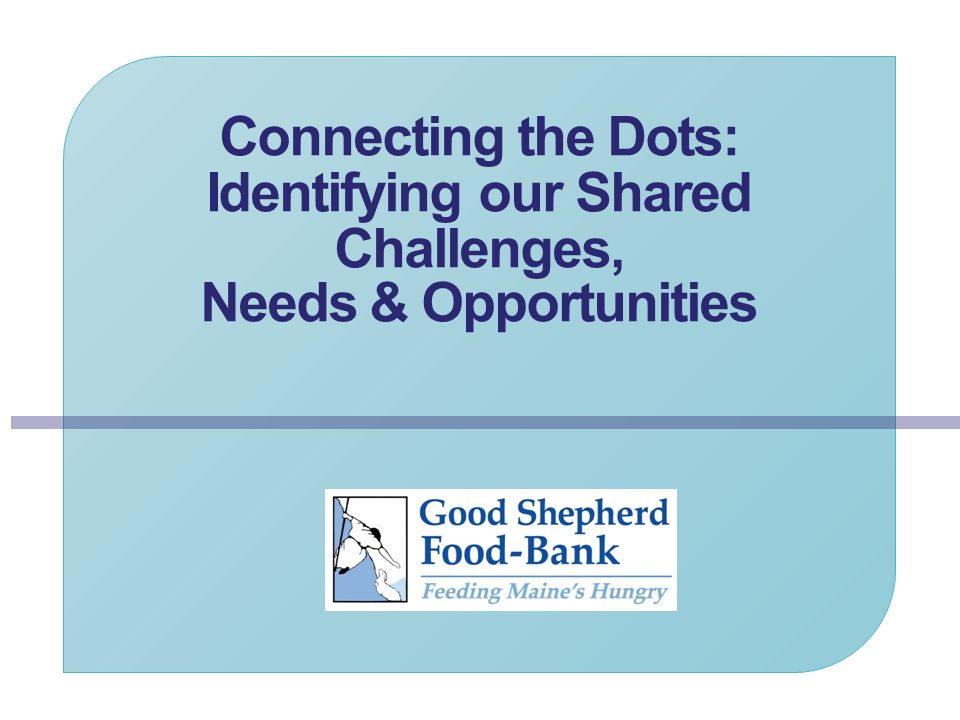 Connecting the Dots: Identifying our Shared Challenges, Needs & Opportunities