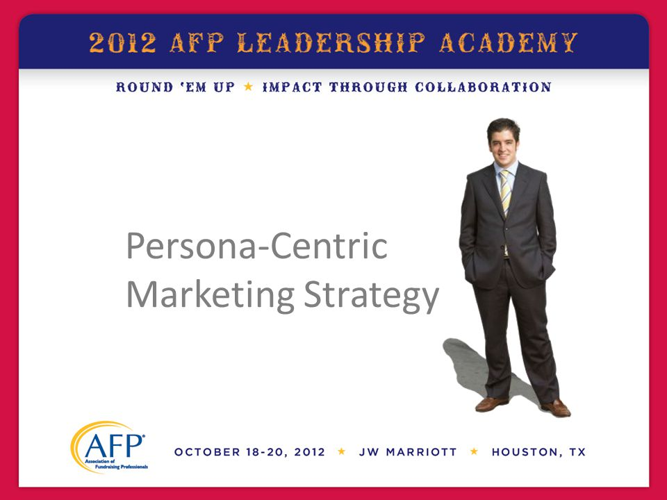 Persona-Centric Marketing Strategy