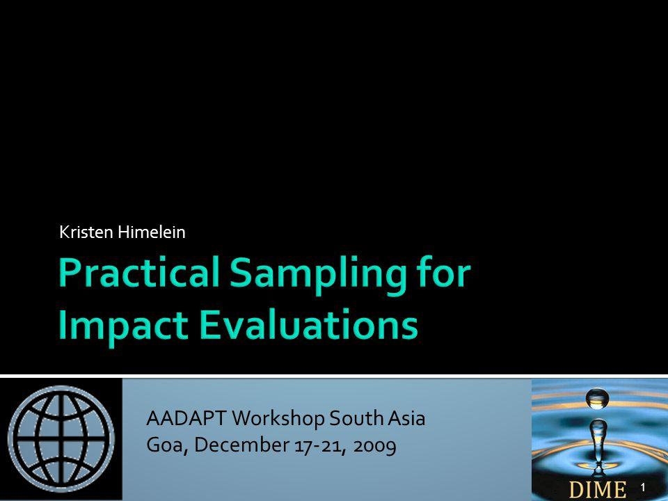 AADAPT Workshop South Asia Goa, December 17-21, 2009 Kristen Himelein 1