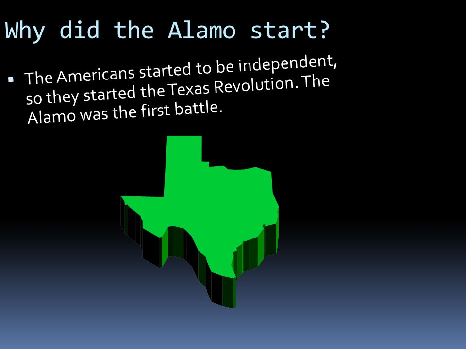 Why did the Alamo start.