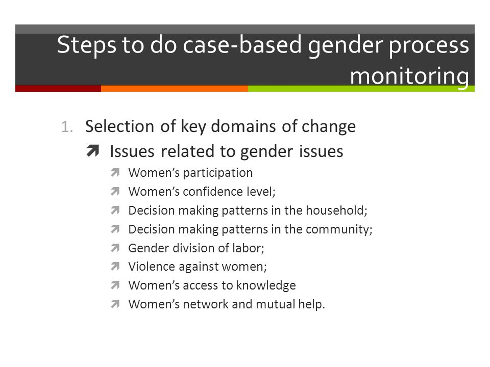 Steps to do case-based gender process monitoring 1.