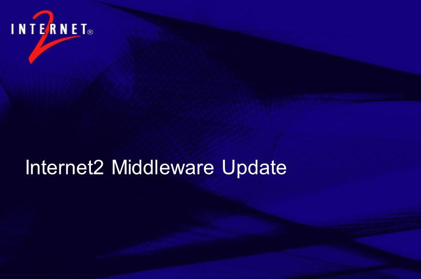 Internet2 Middleware Update