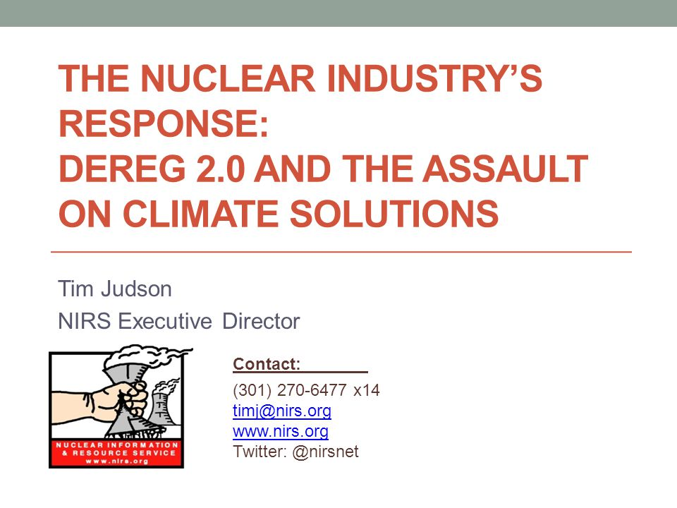 Economic Conditions in the Industry Bad and worsening economic fundamentals Long-term market downturn Operating costs rising for aging reactor fleet Median age = 35 years Average operating cost hit $44/MWh in 2012 Nuclear Renaissance never materialized Fukushima exposed inherent safety problems NRC forced to do something on safety Doing ANYTHING = Rising Costs