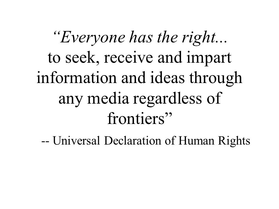 2 There is no universal right to language .