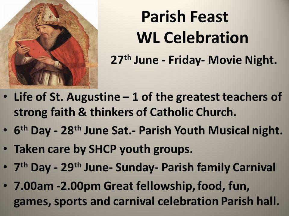 Parish Feast WL Celebration 27 th June - Friday- Movie Night.