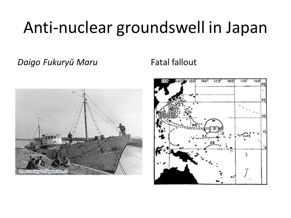 Anti-nuclear groundswell in Japan Daigo Fukuryū MaruFatal fallout