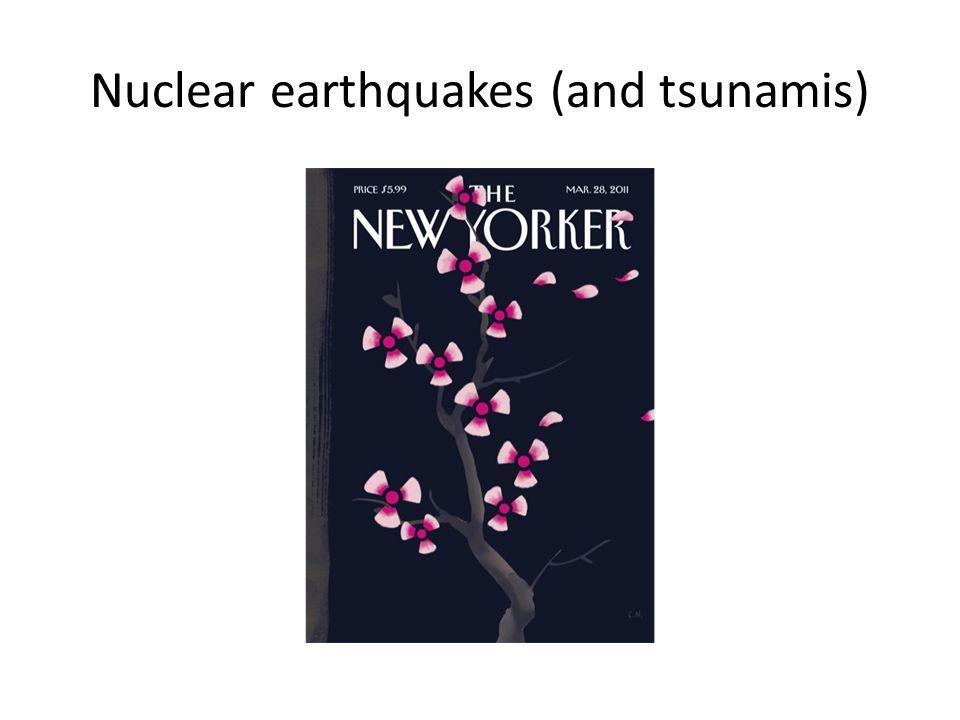 Nuclear earthquakes (and tsunamis)