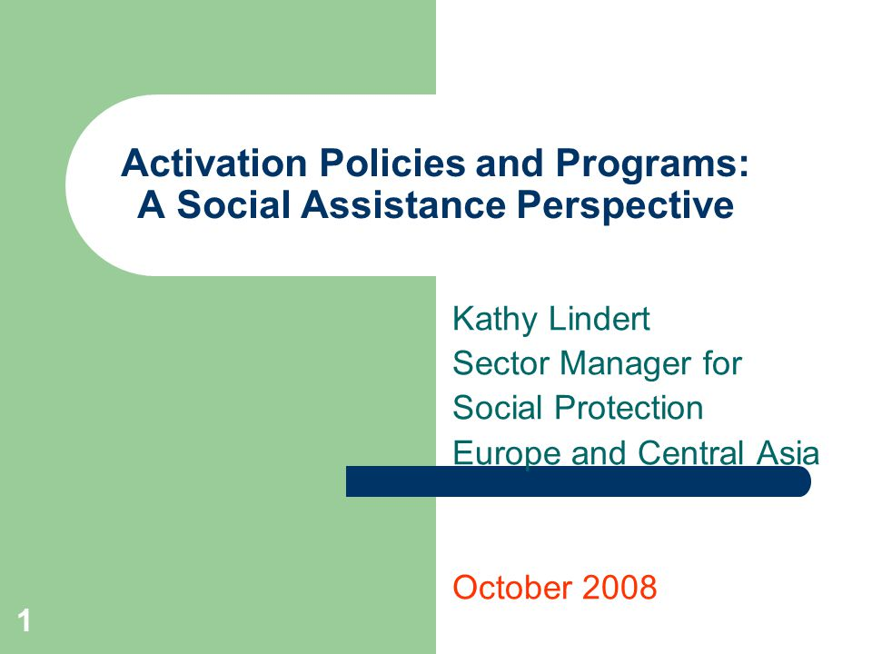 2 Active Inclusion Active inclusion: – Income support plus – Link to labor market and better access to services Mutual Obligations principle – Society invests more in helping beneficiaries respond in effective ways – Beneficiaries expected to respond and do their part Objectives: – INCOME SUPPORT: Emphasis on supporting individuals to alleviate current situation (income support)….