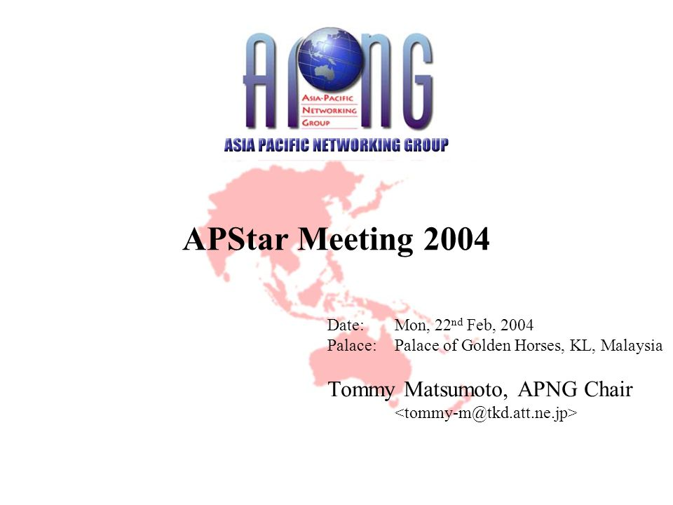 1994-2004 Asia Pacific Networking Group All Copy Right Reserved Agenda APNG Organization APNG Server System Configuration / Web / Mailing Lists Financial Status APNG Schedule Open discussion