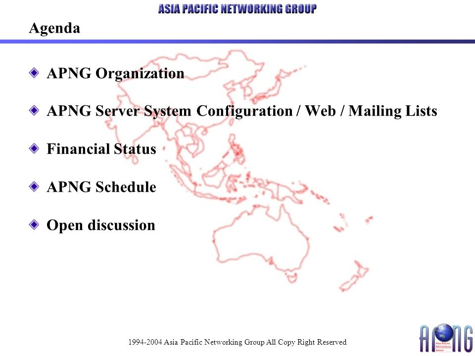 1994-2004 Asia Pacific Networking Group All Copy Right Reserved APNG Organization
