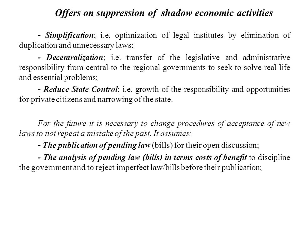 Offers on suppression of shadow economic activities - Simplification; i.e.