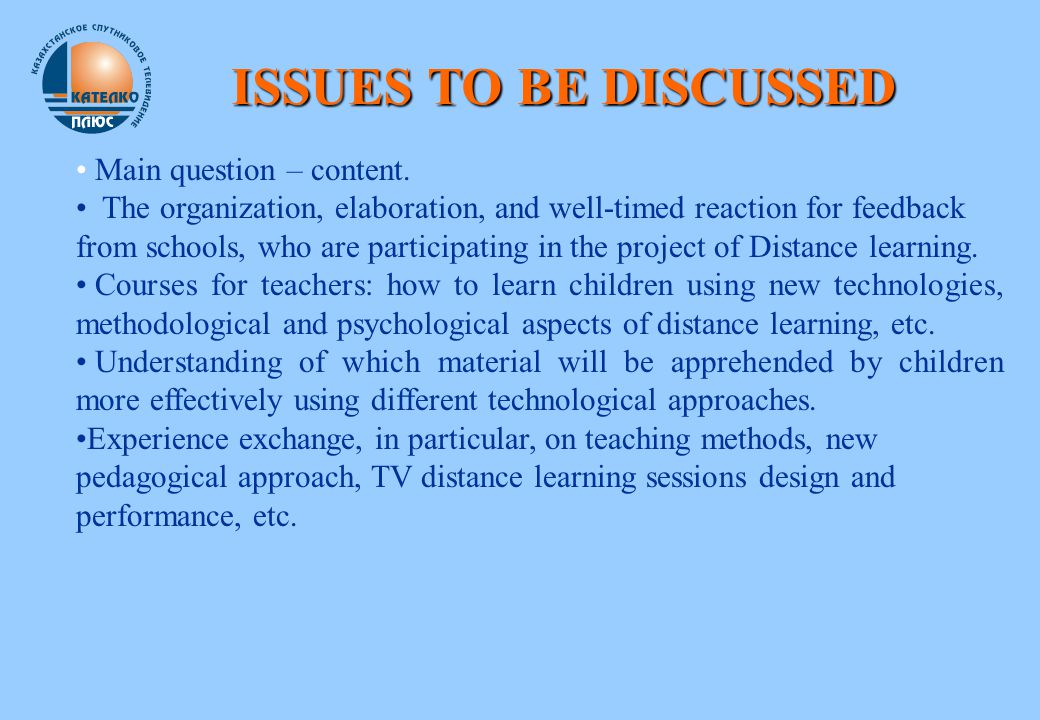 ISSUES TO BE DISCUSSED Main question – content.