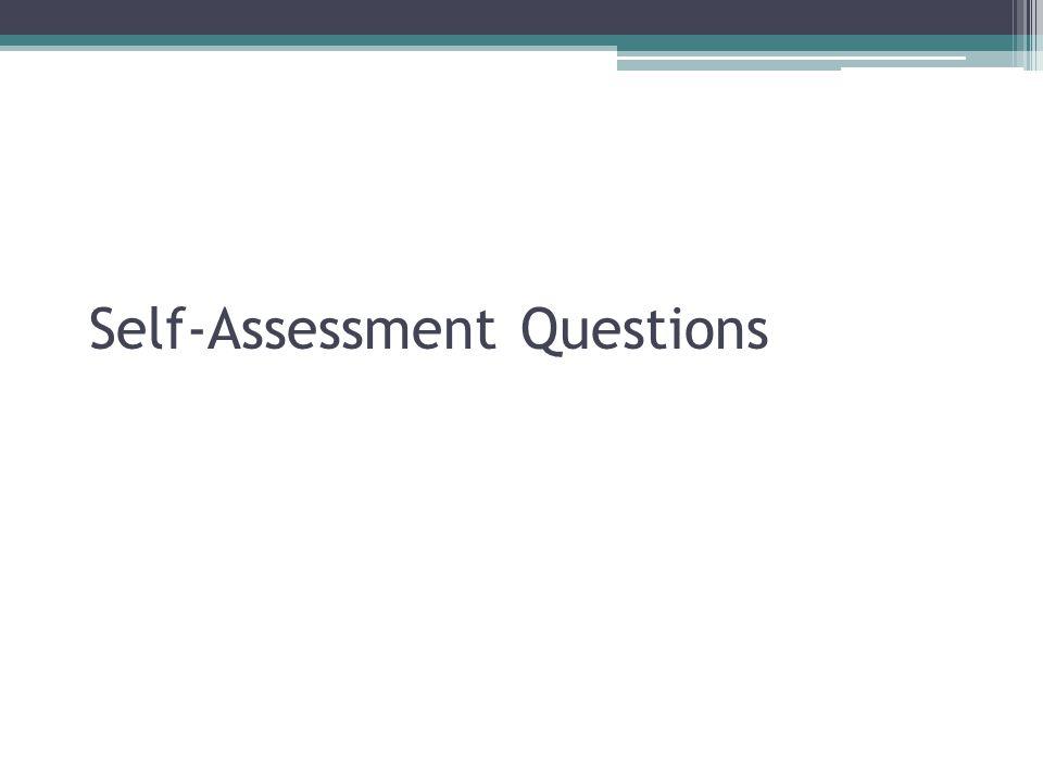 Self-Assessment Questions