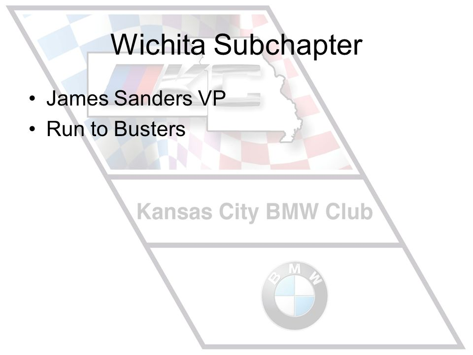 Wichita Subchapter James Sanders VP Run to Busters