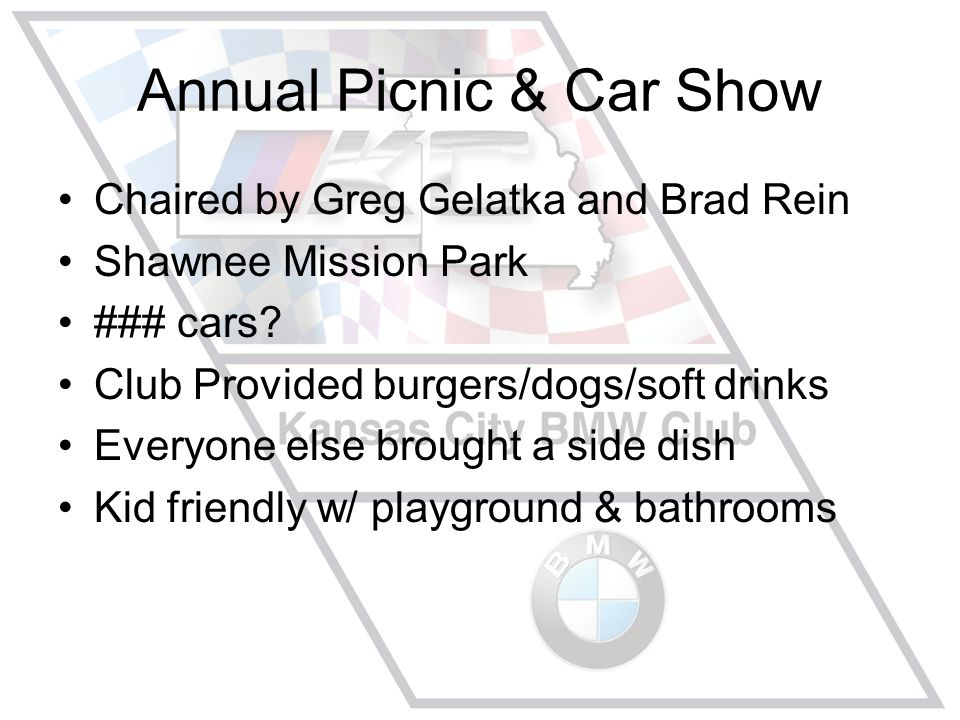 Annual Picnic & Car Show Chaired by Greg Gelatka and Brad Rein Shawnee Mission Park ### cars.