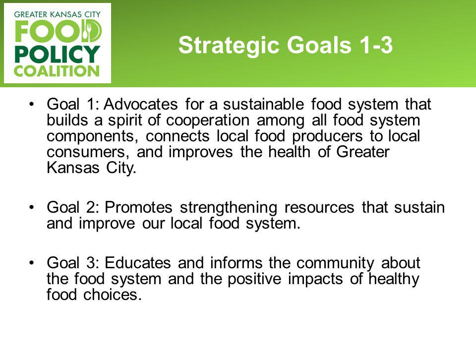 Goal 1: Advocates for a sustainable food system that builds a spirit of cooperation among all food system components, connects local food producers to