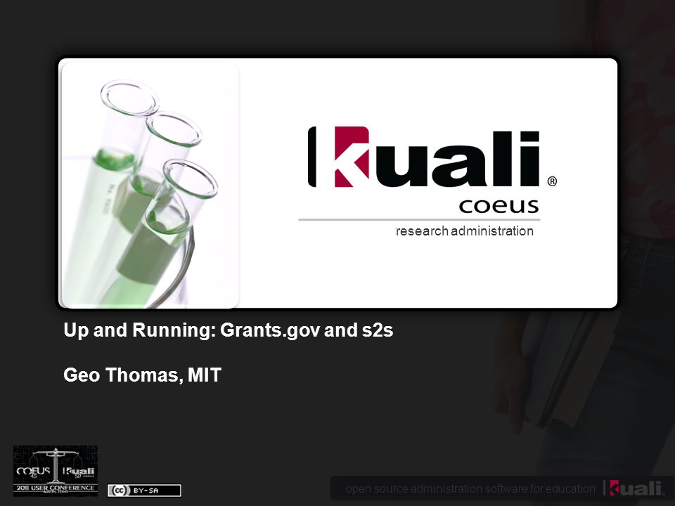 open source administration software for education research administration Up and Running: Grants.gov and s2s Geo Thomas, MIT