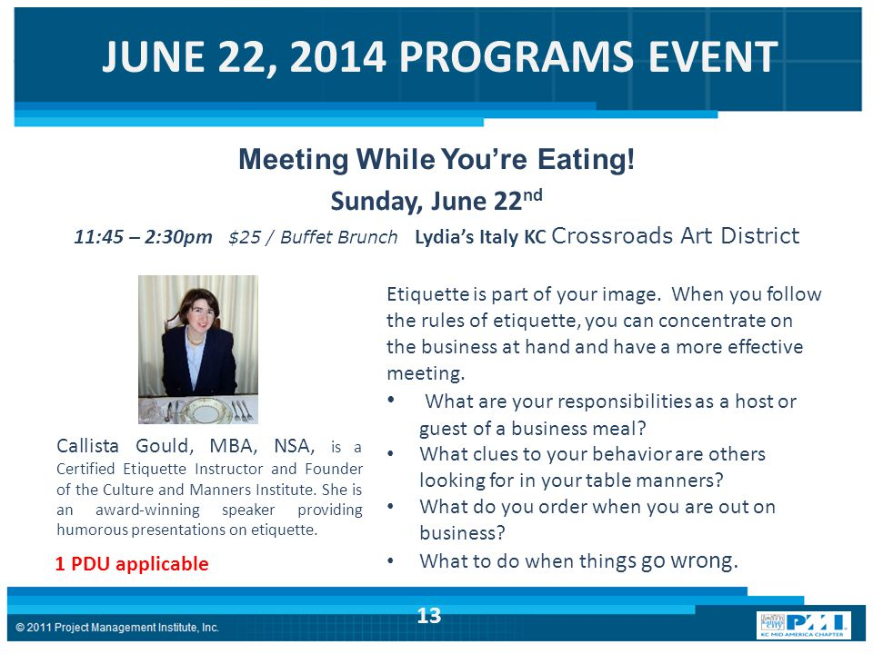 JUNE 22, 2014 PROGRAMS EVENT Meeting While You're Eating.
