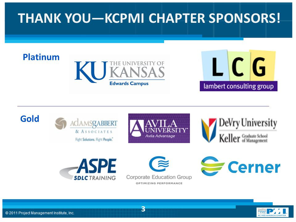 THANK YOU—KCPMI CHAPTER SPONSORS! Platinum Gold 3