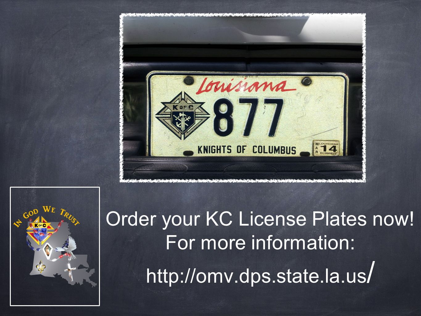 Order your KC License Plates now! For more information: http://omv.dps.state.la.us /