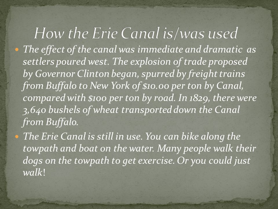 The effect of the canal was immediate and dramatic as settlers poured west. The explosion of trade proposed by Governor Clinton began, spurred by frei