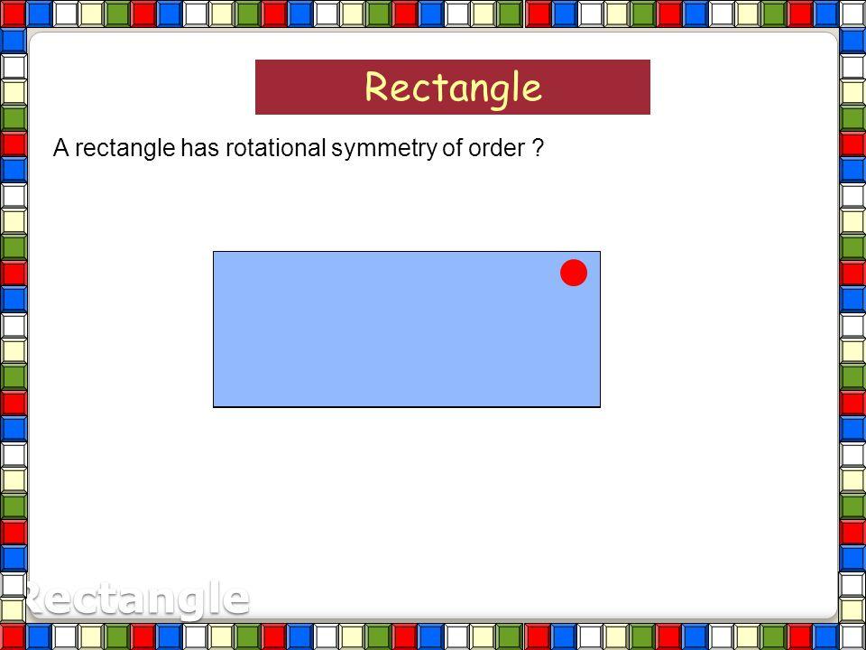 1 2 3 4 5 6 Regular Octagon A regular octagon has rotational symmetry of order ? 8 7 8