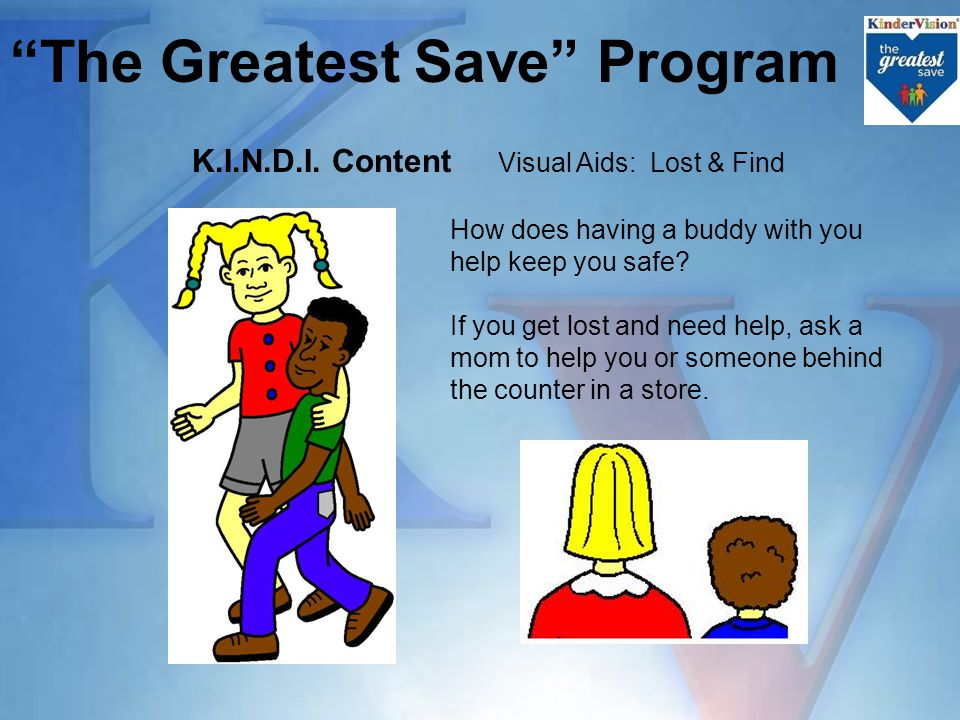 The Greatest Save Program K.I.N.D.I.